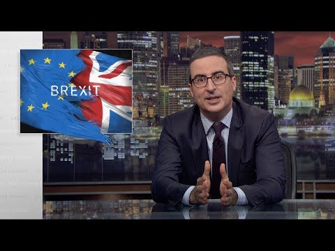 Brexit III: Last Week Tonight with John Oliver (HBO)
