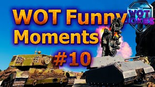 WOT FUNNY MOMENTS # 10 | Приколы world of tanks |  приколы WOT