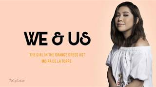 WE AND US LYRICS Moira Dela Torre