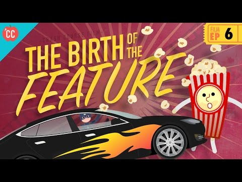 The Birth of the Feature Film: Crash Course Film History #6