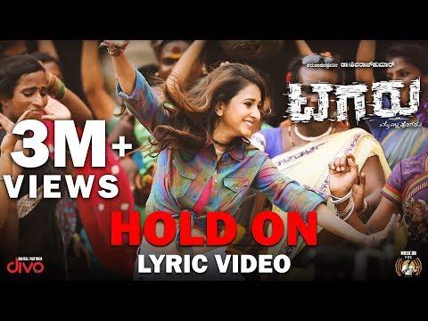 Tagaru - Hold On (Lyric Video) | Shiva Rajkumar, Manvitha | Charanraj | Yograj Bhat