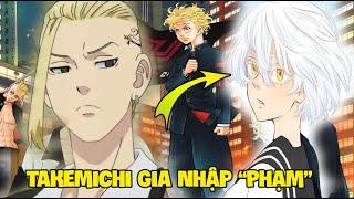 Senju Là Con Gái - Takemichi Gia Nhập Brahma | Tokyo Revengers 215
