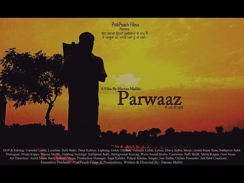 Parwaaz l A Film By Harsan Mallhi l New Punjabi Short Film 2016