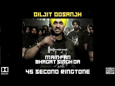 diljit-dosanjh-:-main-fan-bhagat-singh-da-ringtone-|-punjabi-ringtone-|-new-punjabi-song-2019