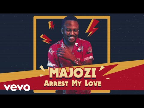 Majozi – Arrest My Love (Audio / Edit)