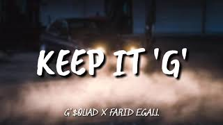 LAGU HIPHOP TERBARU 'KEEP IT G'