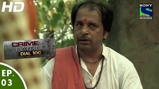 Crime Patrol Dial 100 - क्राइम पेट्रोल - Adharm - Episode 3 - 28th October, 2015
