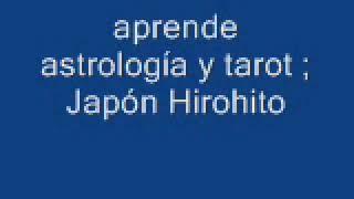 aprende astrología y tarot ; Japón Hirohito