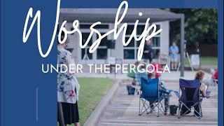 Worship Outside - September 6, 2020
