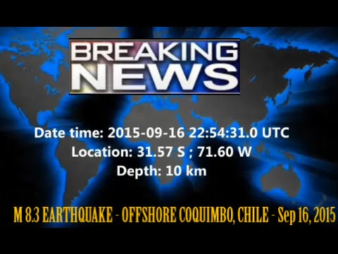 M 8.3 EARTHQUAKE - OFFSHORE COQUIMBO, CHILE - Sep 16, 2015