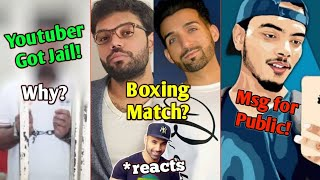 Ducky Bhai Vs Sham Idrees Boxing Match?  Youtuber Arrrested! Why?   Star Anonymous Msg To Fans  