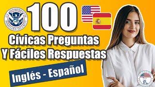 Las 100 Preguntas Y Fáciles Respuestas Cívicas De La Ciudadania Usa. En Inglés Y Español