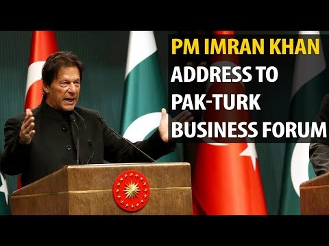PM Khan Address To Pak-Turk Business Forum