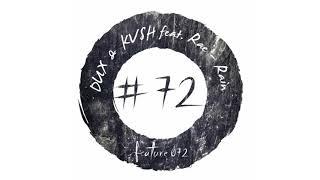 KVSH DUX Feat Rae Rain