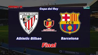 PES 2021 Athletic Bilbao vs Barcelona Final Copa del Rey Gameplay PC