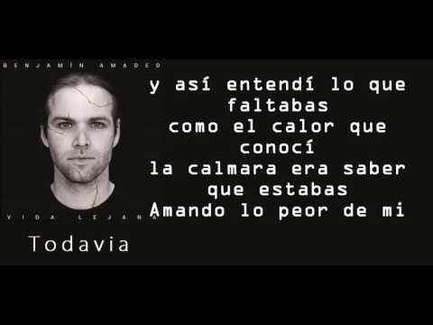 Benjamin Amadeo - Todavia con letras