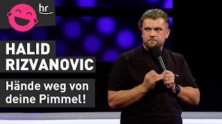 Halid Rizvanovic – Deutsche Eltern sind geil!