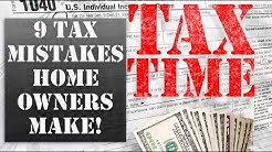 9 Tax Mistakes Homeowners Make!