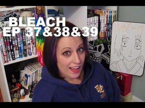 watching:-bleach,-ep-37&38&39