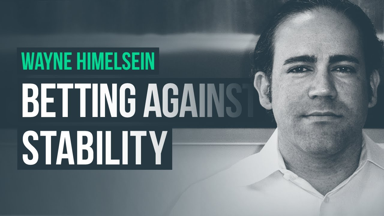 Betting Against Stability · Wayne Himelsein
