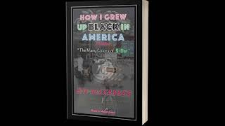 """CHRISTMAS GIFT (3-FREE AUDIO CHAPTERS) """"How I Grew Up Black in America"""" BD Speaks x The StreetPriest"""