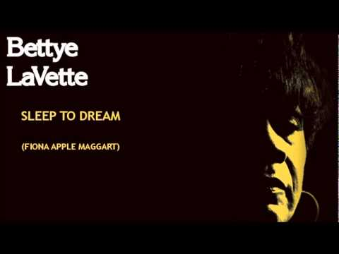 Sleep to dream bettye lavette