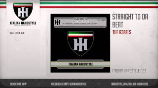 The-R3bels - Straight To Da Beat (HQ Preview)