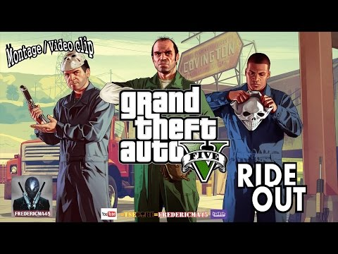 Ride Out - Kid Ink, Tyga, Wale, YG, Rich Homie Quan / GTA 5 Fan Made