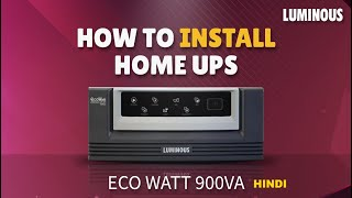 Luminous EcoWatt 900VA Home UPS - Product Installation