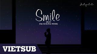Vietsub/RomanizationSignhere MELOH - SMILE Feat. Boi BProd. WOOGIE