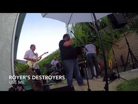 Royer's Destroyers - Use Me