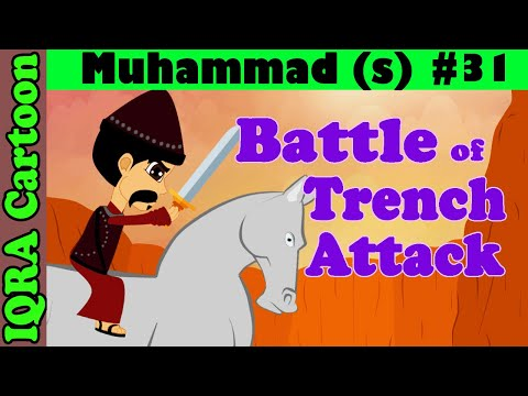 Attack : Battle of Khandaq/Trench | Muhammad  Story Ep 31| Prophet stories for kids : iqra cartoon