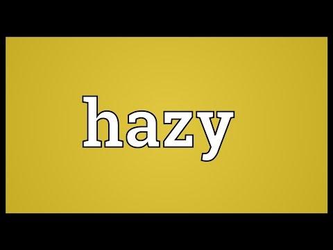 Hazy Meaning