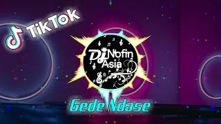 DJ Gede Ndase Viral TikTok | Remix Full Bass Terbaru 2021