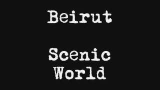 Beirut - Scenic World (Lon Gisland EP)