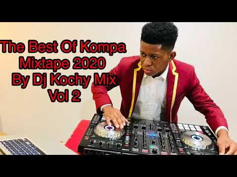 The Best Of #Kompa Mixtape 2020 (#gouyad mix) By Dj Kochy Mix