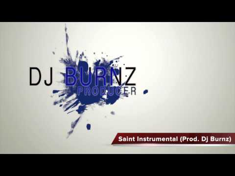 Saint Instrumental (Prod. Dj Burnz)