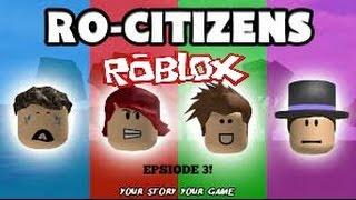 roblox ep 3 | ro-citizens