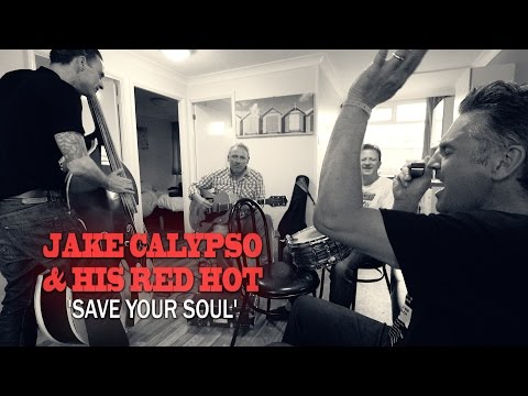 'Save Your Soul' Jake Calypso & His Red Hot (bopflix sessions) BOPFLIX