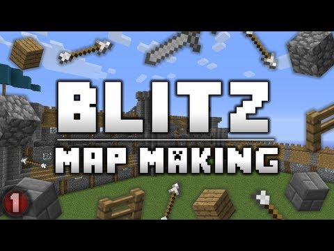 BLITZ Map Making :: Episode 1 :: Setting the Foundations