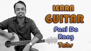 How To Play - Pani Da Rang - Guitar Tabs -  Vicky Donor - Ayushmann Khurrana