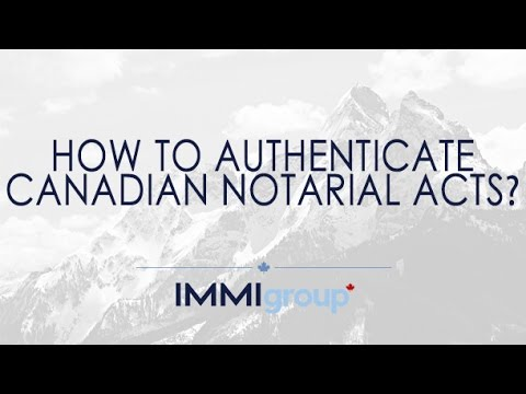 How to authenticate Canadian notarial acts?