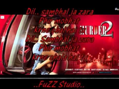 Phir monbat krne chala by Murder 2 Instrumental Plus Lyrics .mpg