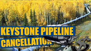 Keystone pipeline cancellation | what that means for renewables