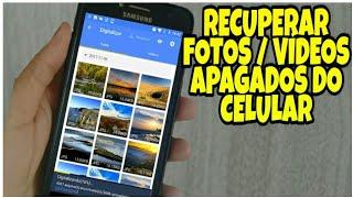 RECUPERE FOTOS E VÍDEOS APAGADOS DO CELULAR