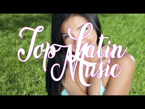 Hits Latin HLMusic TOP Mix Latin Pop [Tu Tienes La Razón]