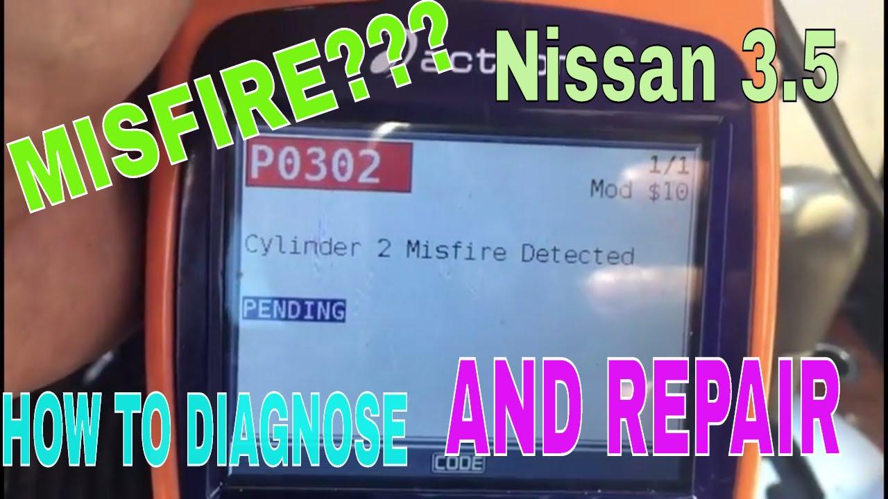 NISSAN 3 5 P0302 DIAGNOSE AND REPAIR