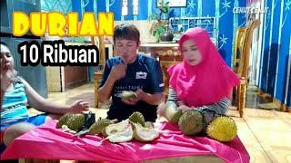 Wow!!! Makan Durian seharga  10 ribuan