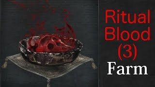 [Bloodborne] How to farm Ritual Blood (3)