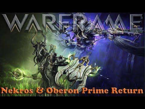 Warframe - Nekros Prime & Oberon Prime Returning